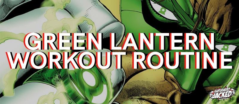 Green Lantern Workout Routine