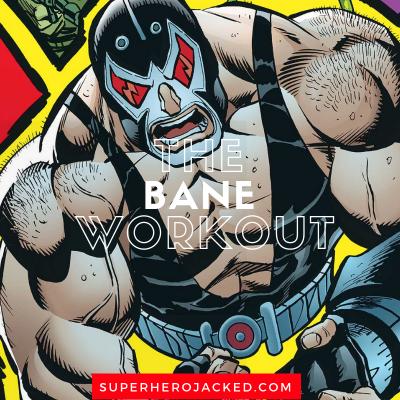 The Bane Workout