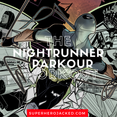 The Nightrunner Parkour Workout