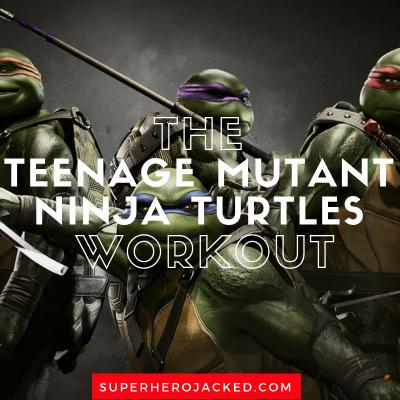 The Teenage Mutant Ninja Turtles Workout