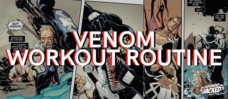 Venom Workout Routine