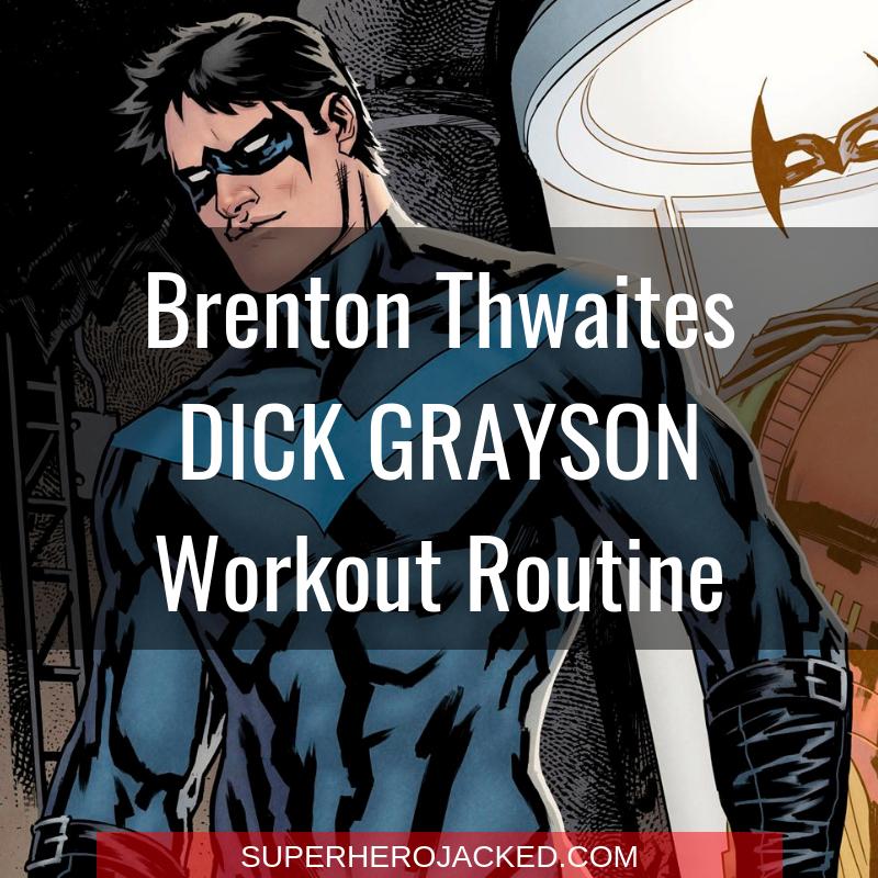 Brenton Thwaites Dick Grayson Workout