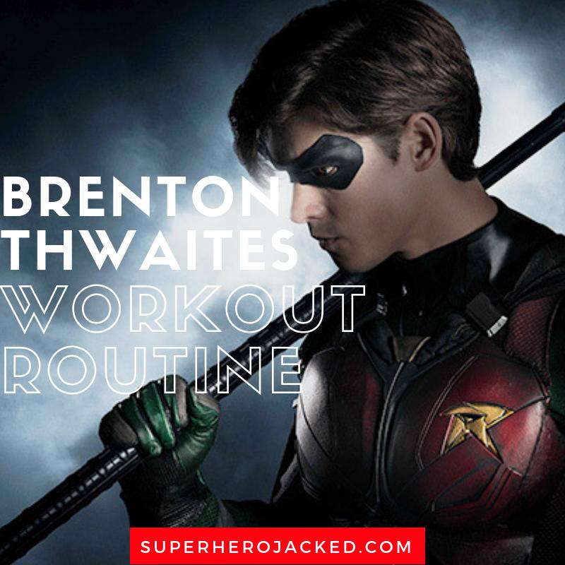 Brenton Thwaites Workout Routine (1)