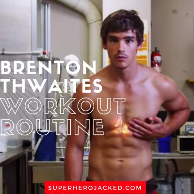Brenton Thwaites Workout Routine