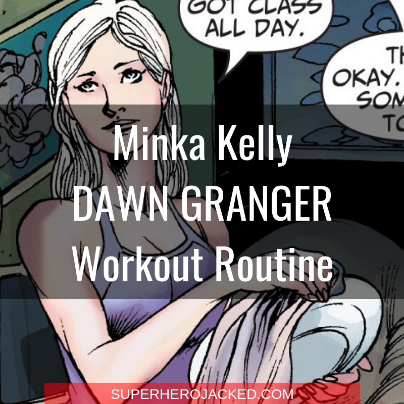 Minka Kelly Dawn Granger Workout