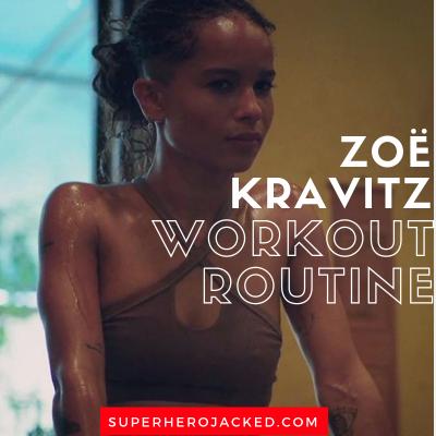 Zoë Kravitz Workout Routine