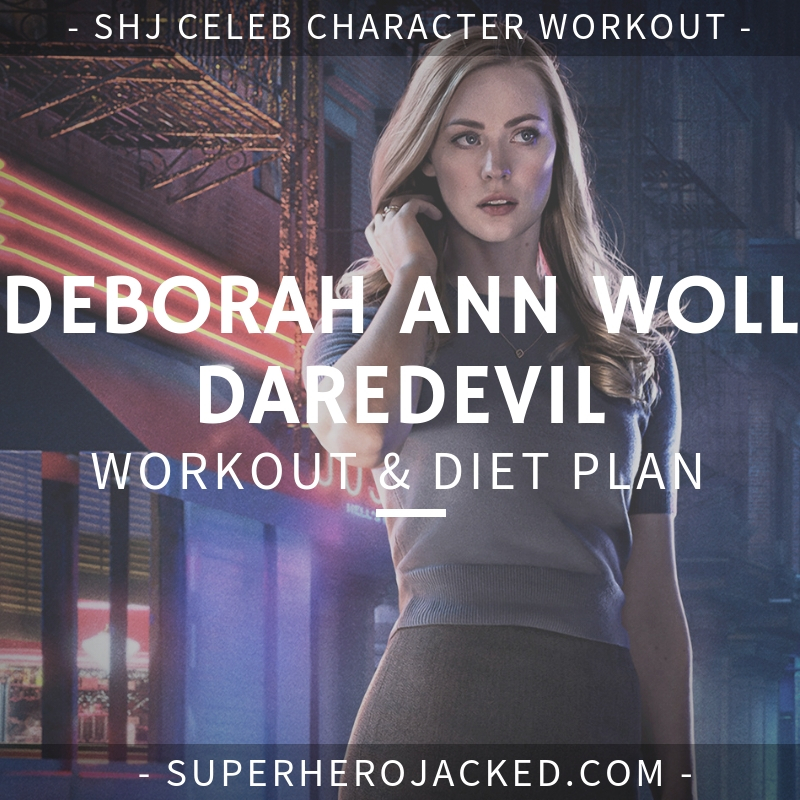 Deborah Ann Woll Daredevil Workout and Diet