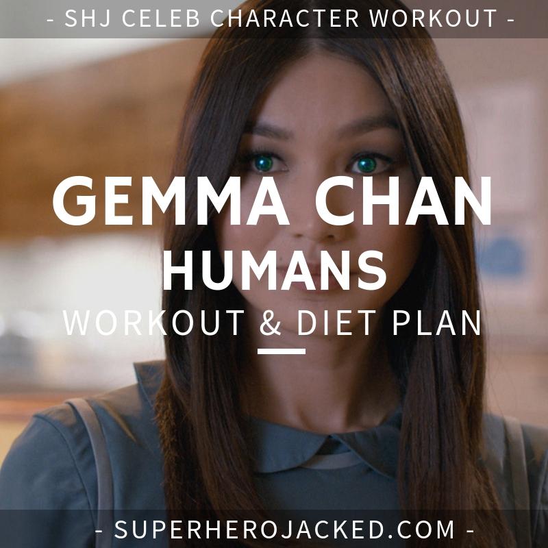 Gemma Chan Humans Workout and Diet
