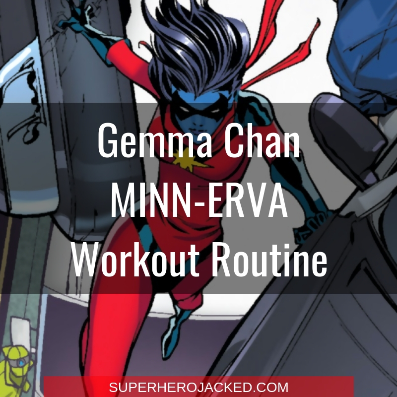 Gemma Chan Minn-Erva Workout Routine