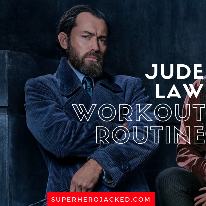 Jude Law Workout Routine