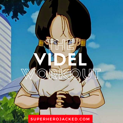 The Videl Workout