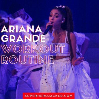 Ariana Grande Workout