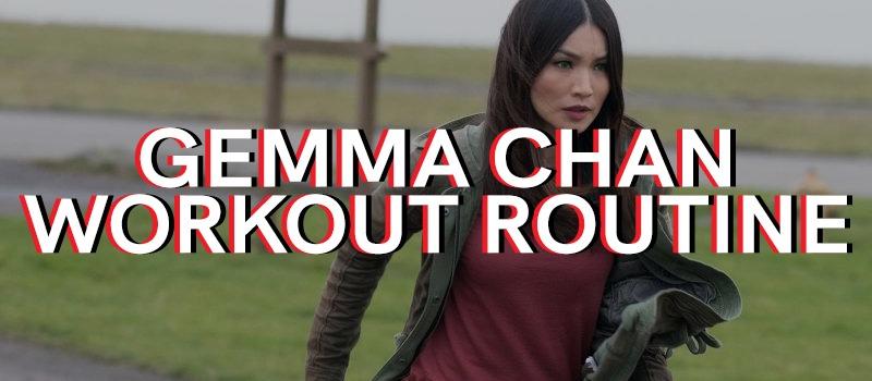 Gemma Chan Workout Routine