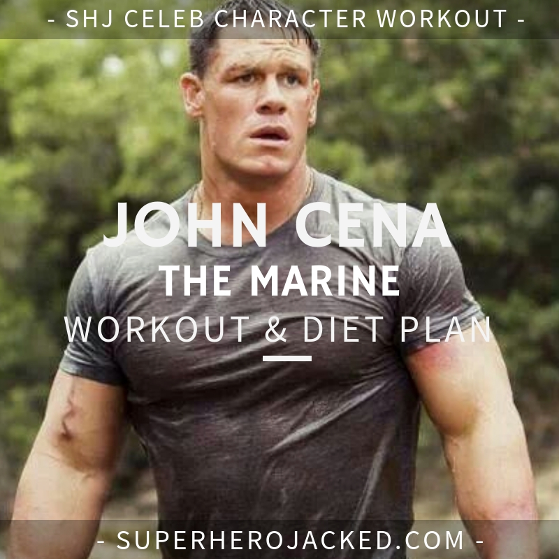 John Cena The Marine Workout and Diet