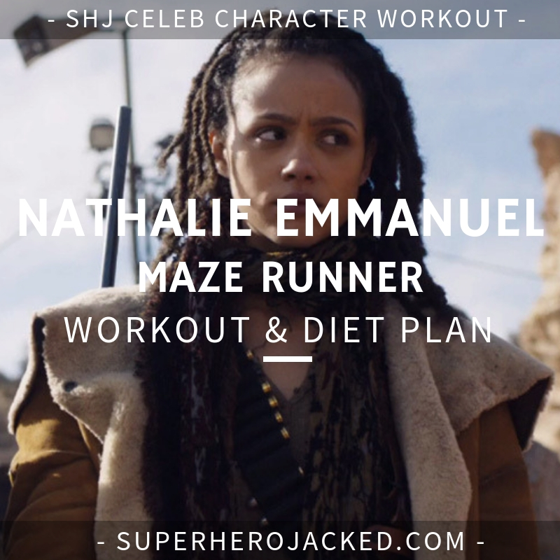 Nathalie Emmanuel Maze Runner Workout and Diet