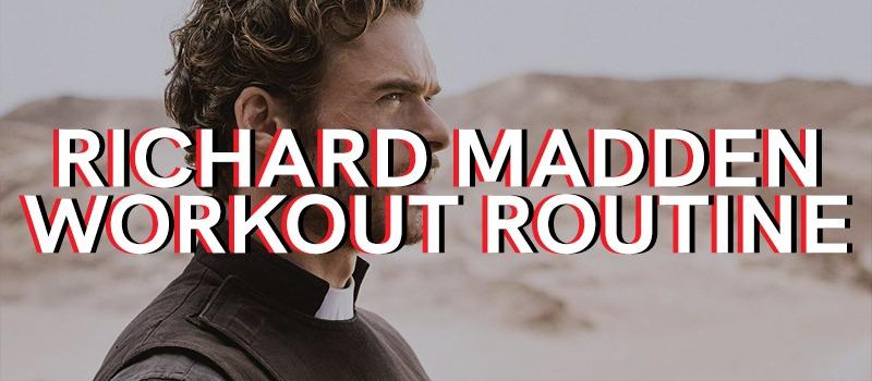 Richard Madden Workout Routine