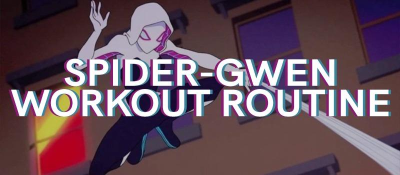 Spider-Gwen Workout Routine