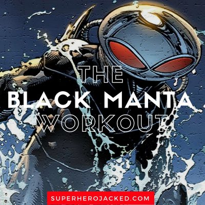 The Black Manta Workout