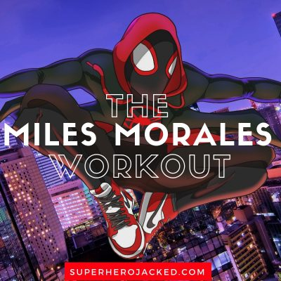 The Miles Morales Workout