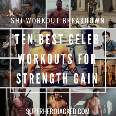 Top 10 Best Celeb Workouts for Strength Gain