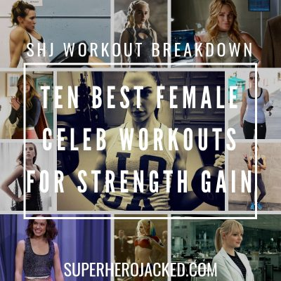 Top 10 Best Female Celeb Workouts for Strength Gain