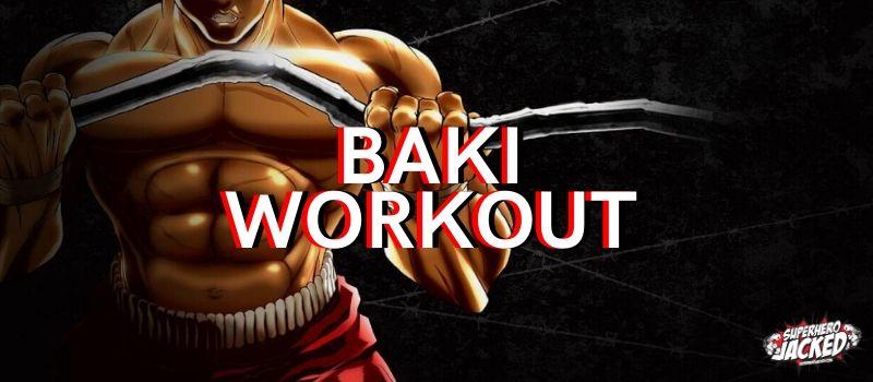 Baki Workout Routine