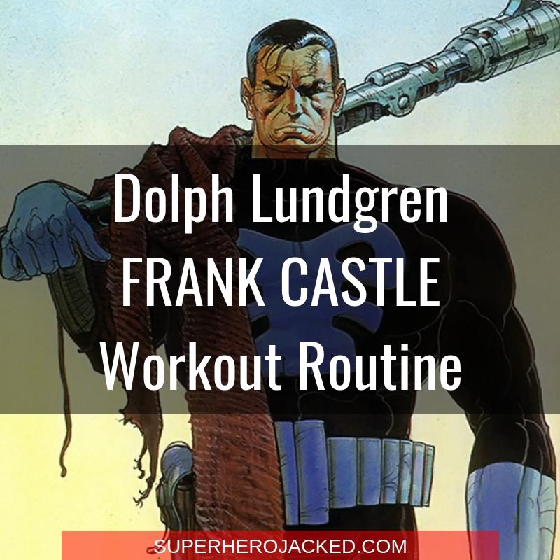Dolph Lundgren Frank Castle Workout Routine