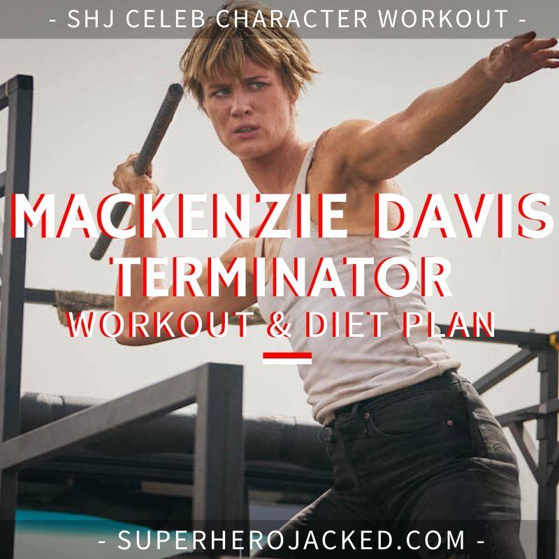 Mackenzie Davis Terminator_ Dark Fate Workout Routine and Diet