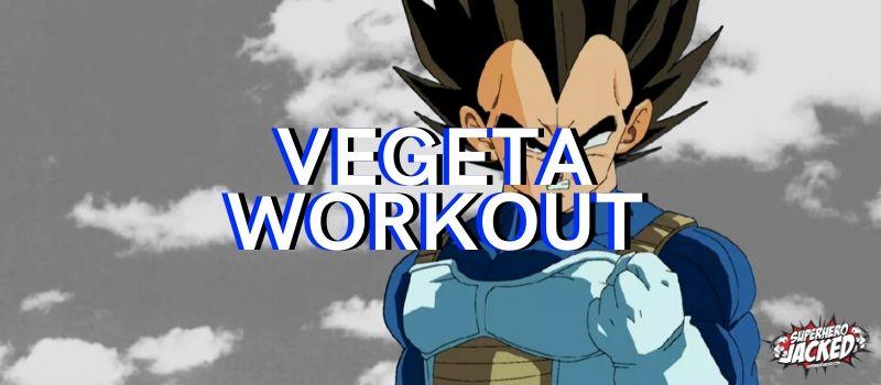 Vegeta Workout Routine