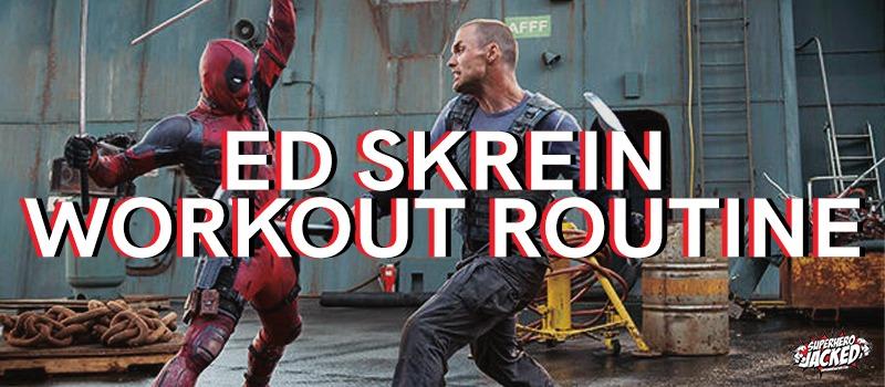 Ed Skrein Workout Routine