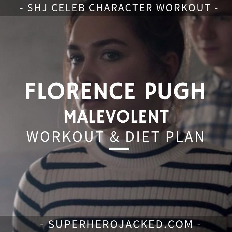 Florence Pugh Malevolent Workout and Diet