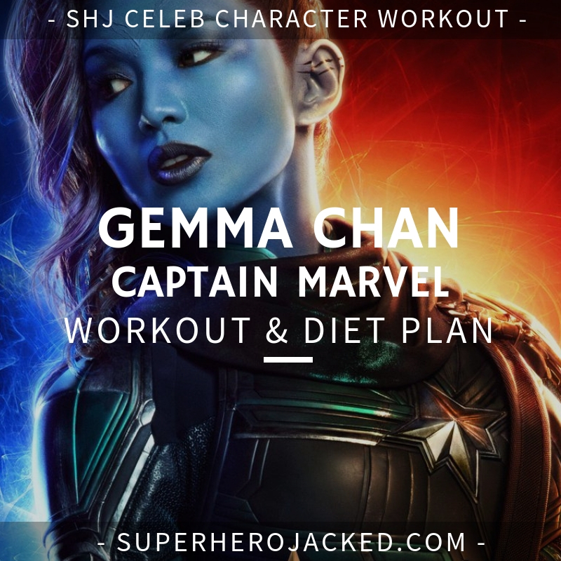 Gemma Chan Captain Marvel Workout and Diet