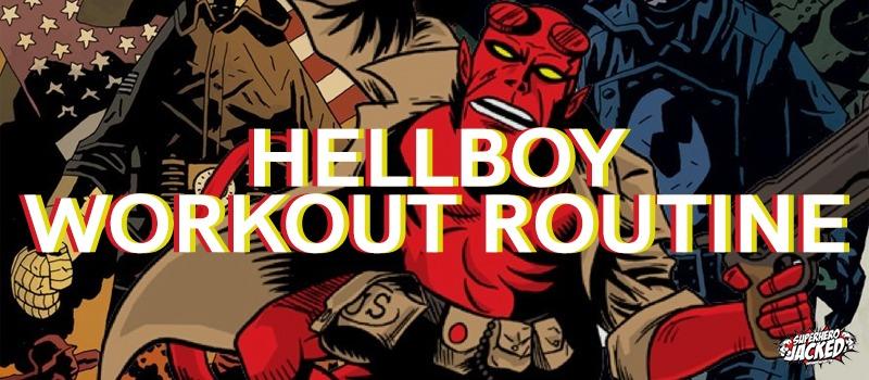 Hellboy Workout Routine