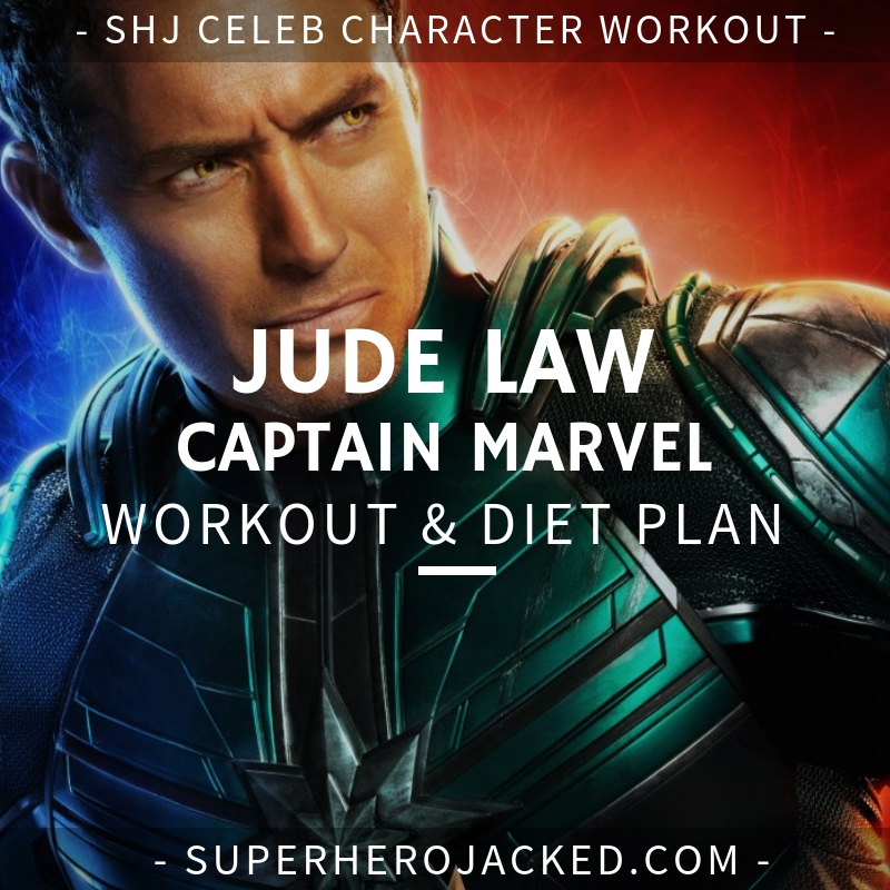 Jude Law Captain Marvel Workout and Diet
