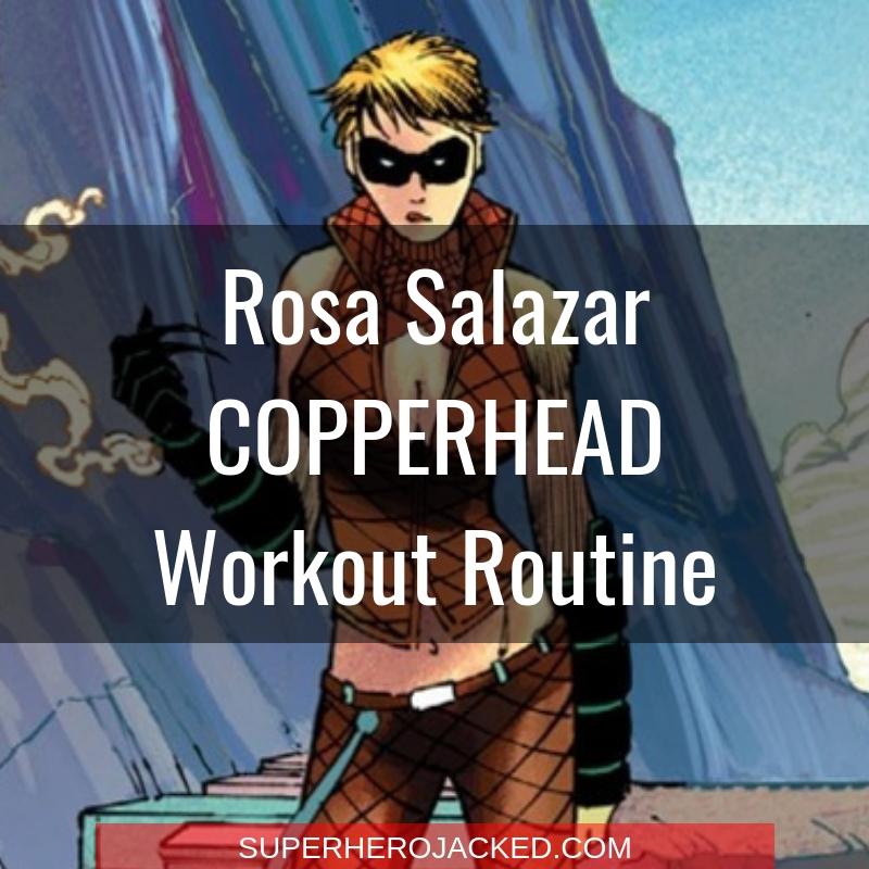 Rosa Salazar Copperhead Workout