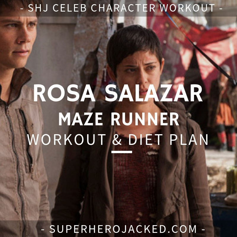 Rosa Salazar Maze Runner Workout and Diet