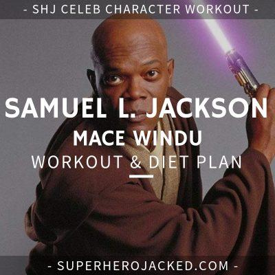 Samuel L. Jackson Mace Windu Workout and Diet