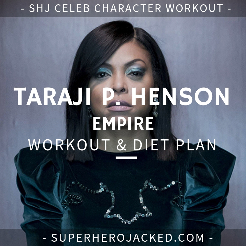 Taraji P. Henson Empire Workout and Diet