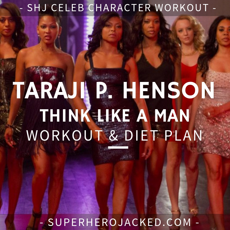 Taraji P. Henson Think Like a Man Workout and Diet