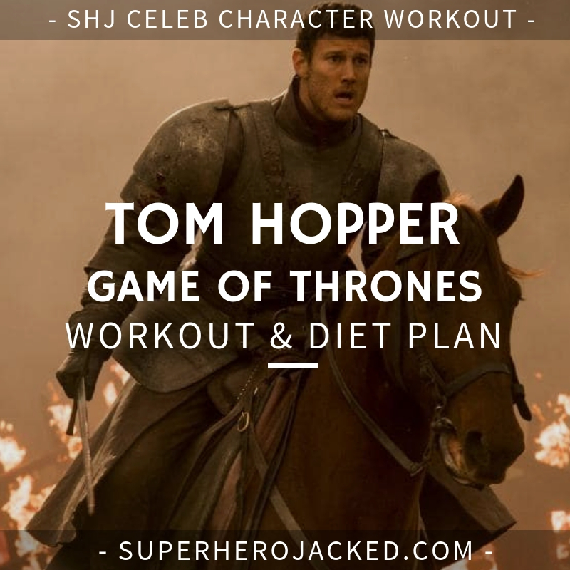 Tom Hopper Game of Thrones Workout and Diet