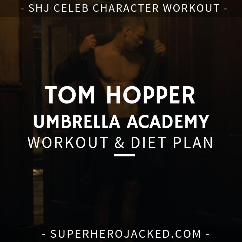 Tom Hopper Umbrella Academy Workout and Diet