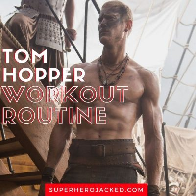 Tom Hopper Workout