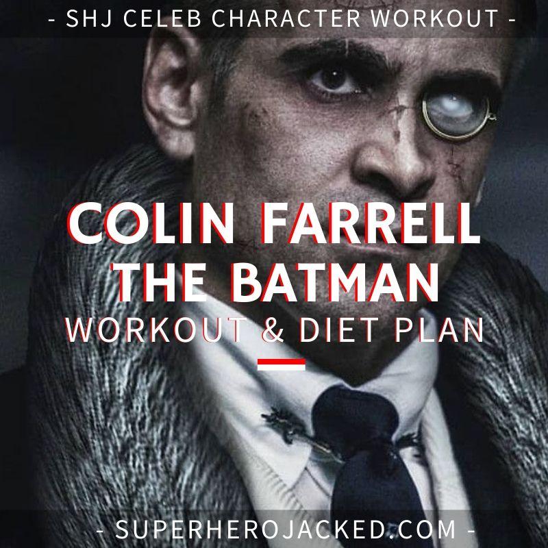 Colin Farrell The Batman Workout