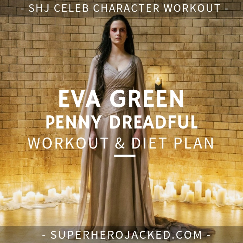 Eva Green Penny Dreadful Workout