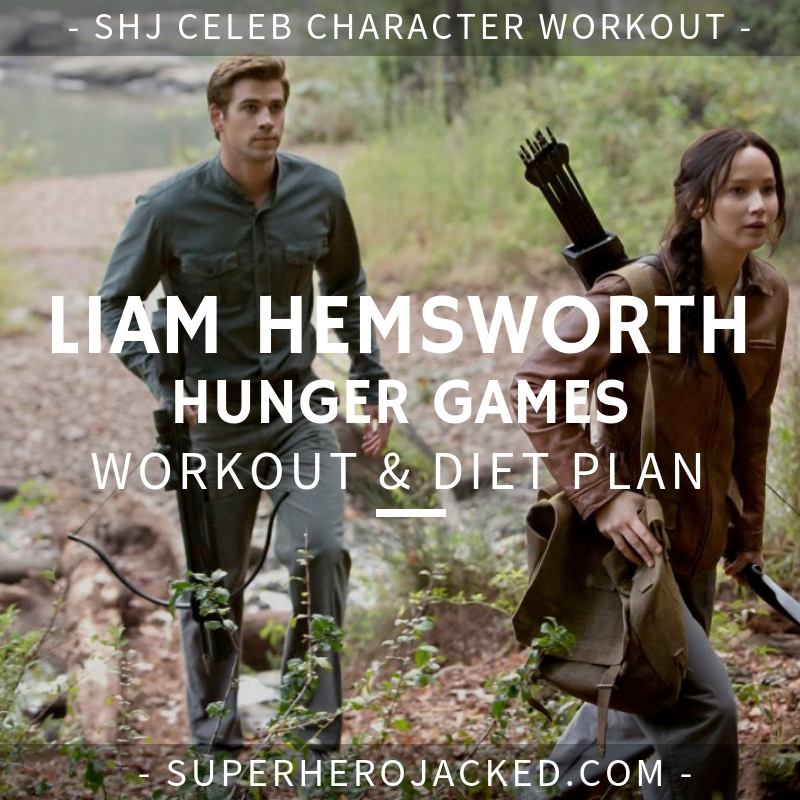 Liam Hemsworth Hunger Games Workout