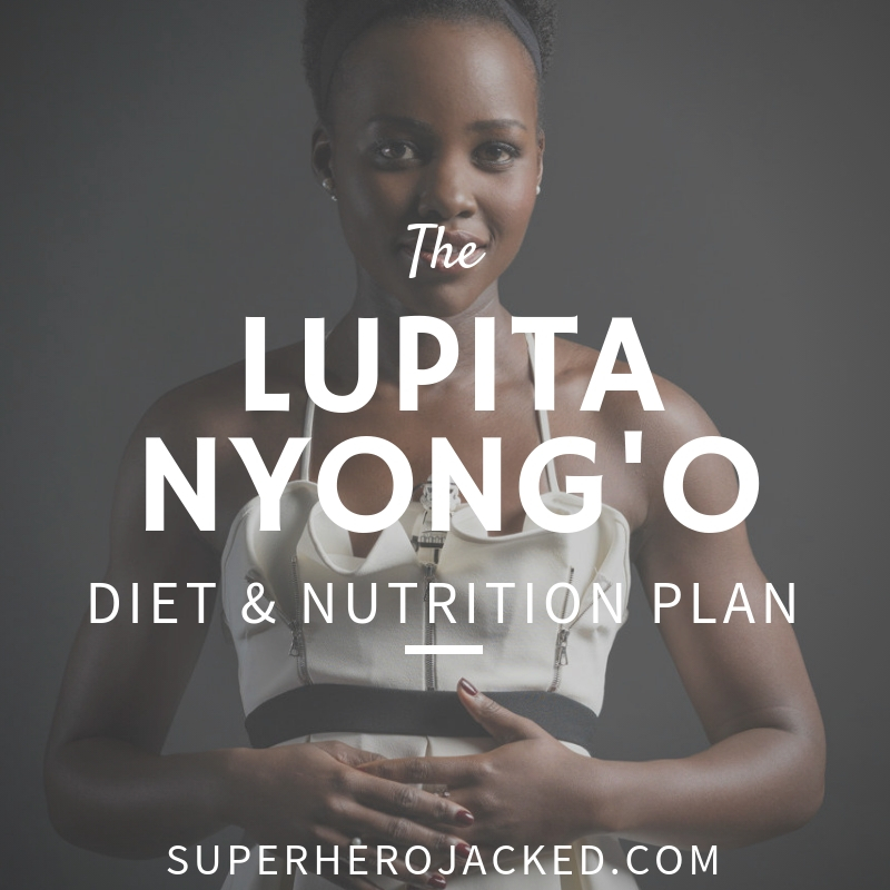 Lupita Nyong'o Diet and Nutrition