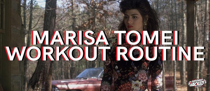 Marisa Tomei Workout Routine