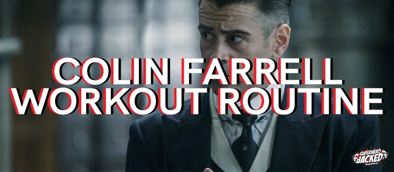 colin farrell workout routine