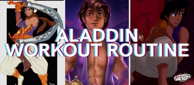 Aladdin Workout Routine