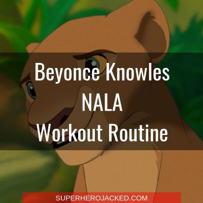 Beyonce Knowles Nala Workout